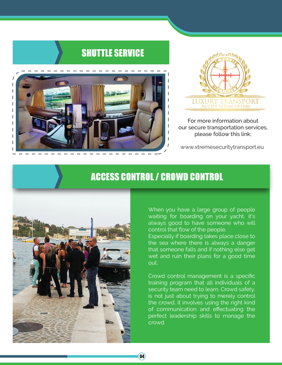 SHUTTLE SERVICE  For more information about our secure transportation services, please follow this link  www.xtremesecurit...