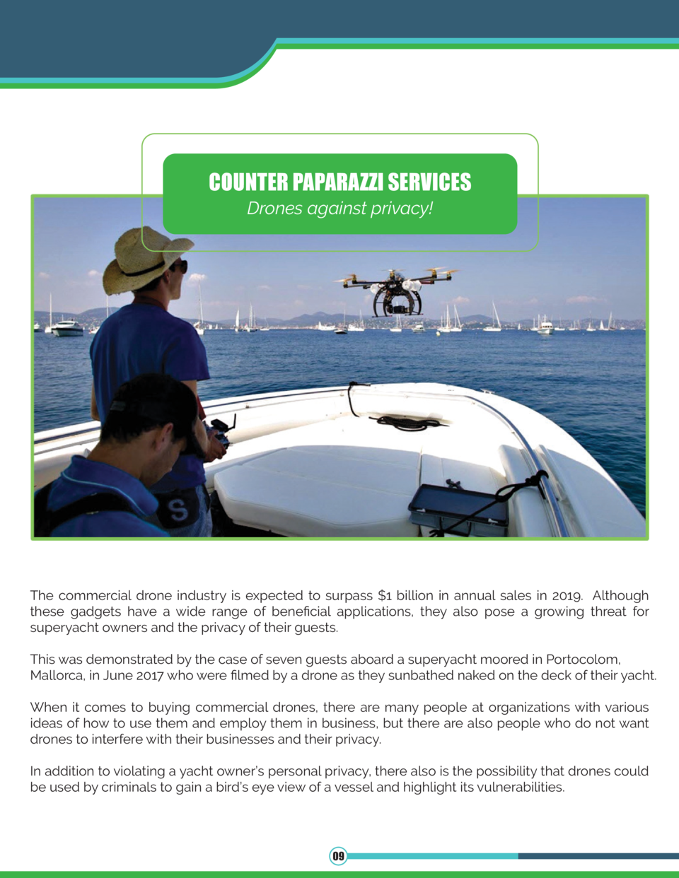 COUNTER PAPARAZZI SERVICES Drones against privacy   The commercial drone industry is expected to surpass  1 billion in ann...