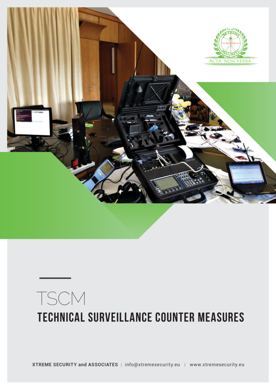 TSCM TECHNICAL SURVEILLANCE COUNTER MEASURES  XTREME SECURITY and ASSOCIATES   info xtremesecurity.eu   www.xtremesecurity...